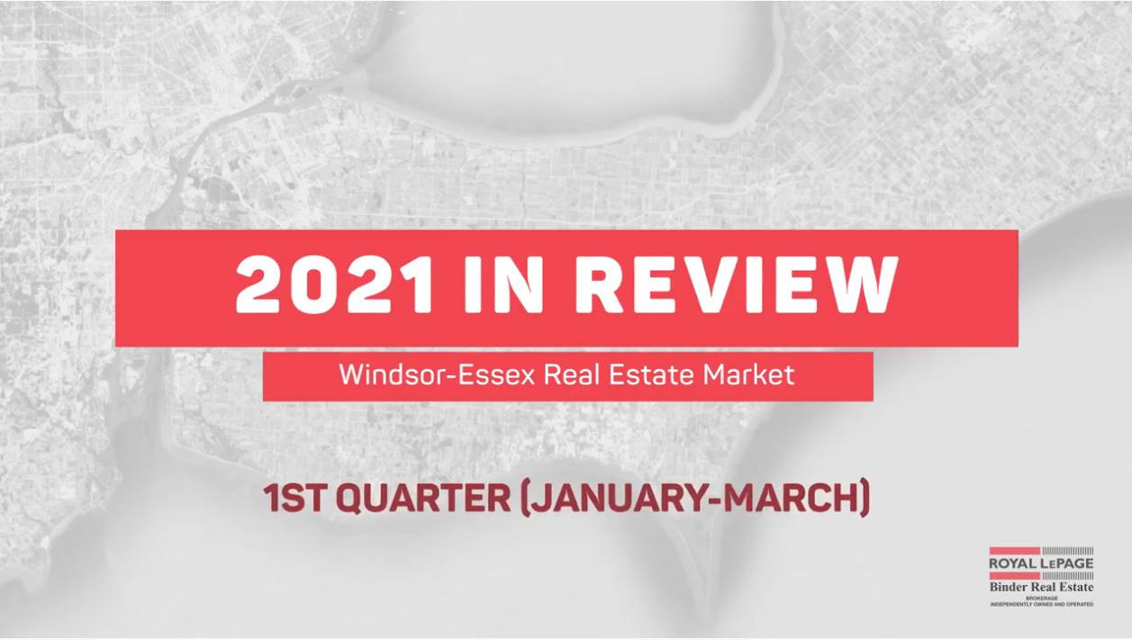 Q1 2021 Windsor-Essex Real Estate Market Stats