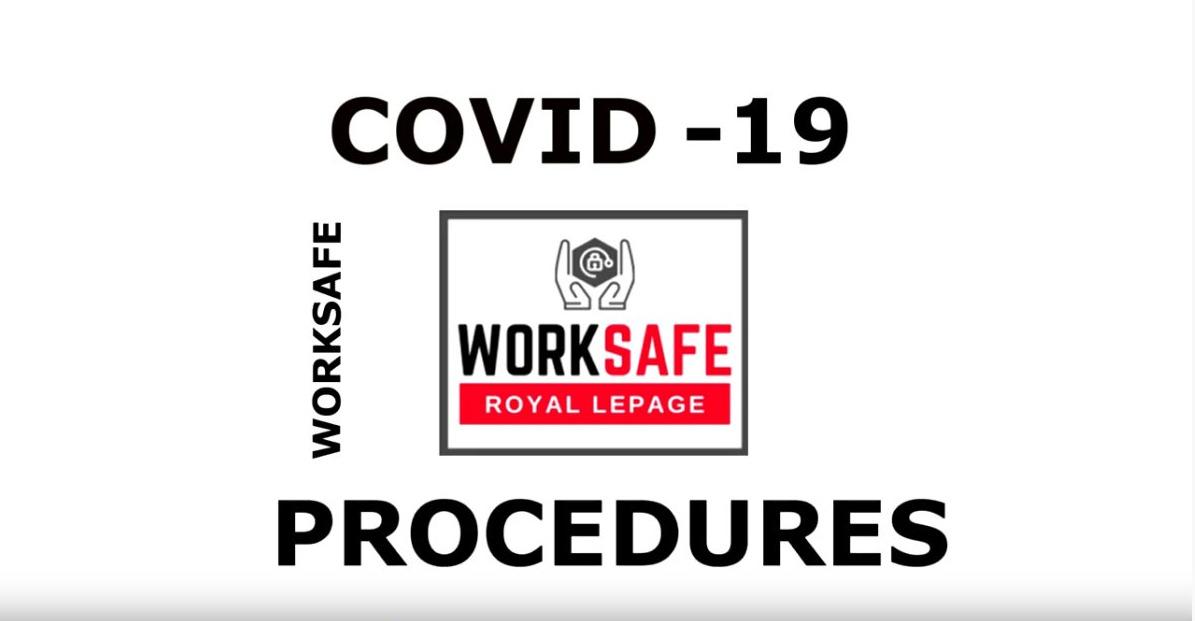 Royal LePage Binder Real Estate - WorkSafe Best Practices