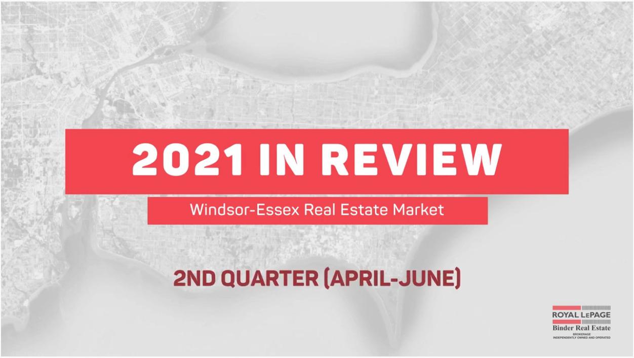 Q2 2021Windsor-Essex Real Estate Stats